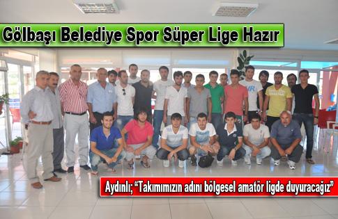 Gölbaşı Belediye Spor Süper Lige Hazır
