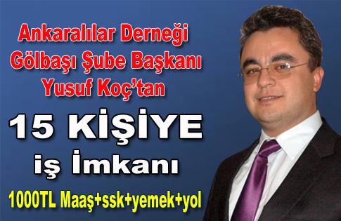 Ankaralılar Derneği Gölbaşı Şubesi 15 Kişiye İş İmkânı sunuyor