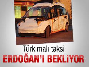 Türk malı taksi Başbakanı bekliyor