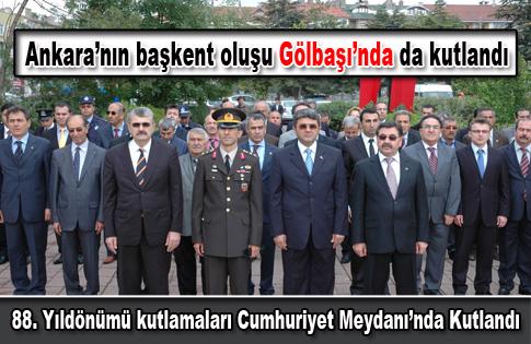 Ankaranın Başkent oluşunun 88. yıl dönümü kutlandı