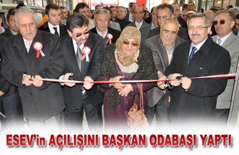 Esev'in Açılışını Başkan Odabaşı Yaptı