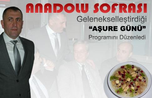 AŞURE GÜNÜ PROGRAMLARI ANADOLU SOFRASI İLE START ALDI