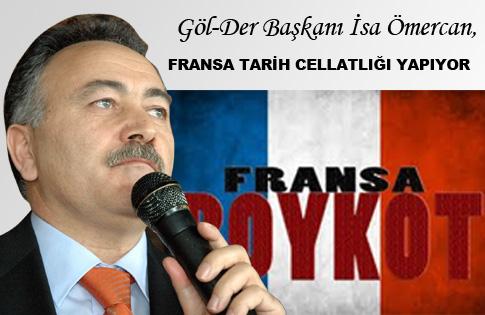 -GÖL-DER'DEN FRANSA YA TEPKİ..