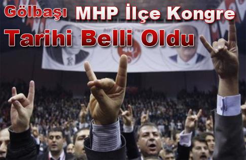 Gölbaşı MHP ilçe kongre tarihi belli oldu.