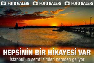 İstanbulun semt isimlerinin hikayesi