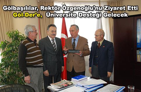 Gölbaşılılar, Rektör Özgenoğlu'nu ziyaret etti