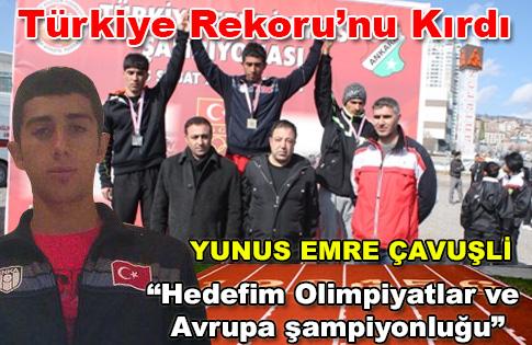 Türkiye rekoru Yunus Emre Çavuşliden