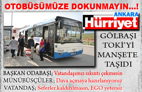 Otobüsümüze dokunmayın