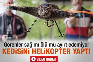 Ölen kedisinden helikopter yaptı