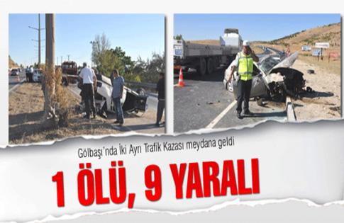 2 ayrı kaza... 1 ölü, 9 yaralı
