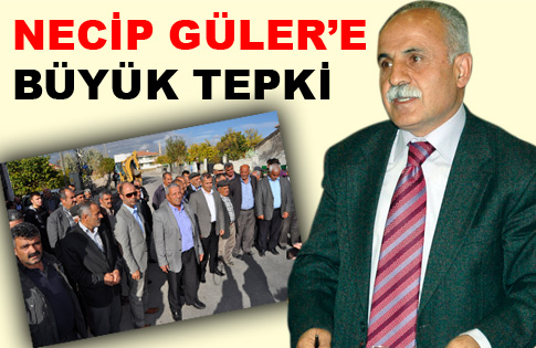 NECİP GÜLER'E TEPKİ