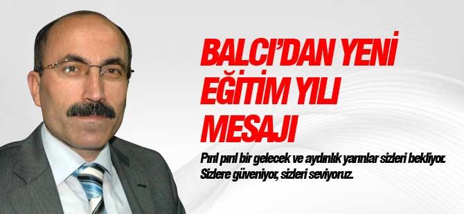 Hüseyin Balcı'nın Yeni Eğitim Yılı Mesajı