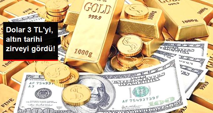 Dolar 3 TL'yi Aştı, Altın Tarihi Zirveyi Gördü