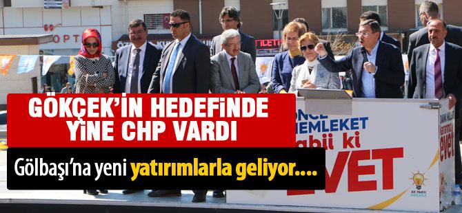 Gökçek, CHP'ye yüklendi, Gölbaşı'na yatırım gelecek dedi