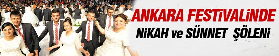Ankara festivalinde toplu nikah ve sünnet şöleni