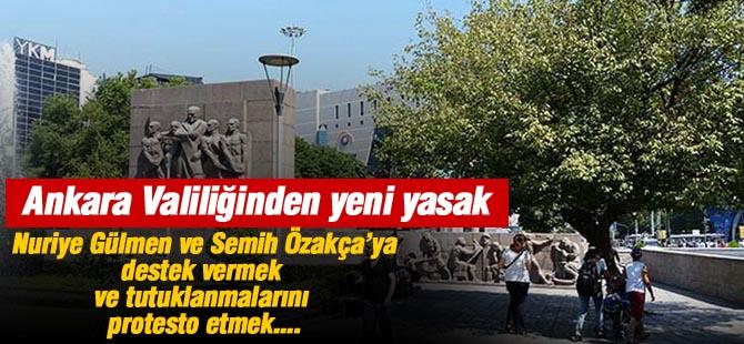 Ankara Valiliğinden yeni yasak
