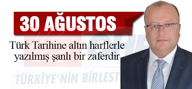 CHP İlçe Başkanı Elikesik; '30 Ağustos tarihe altın harflerle yazılmıştır'