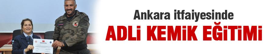 Ankara İtfaiyesinde 'Adli Kemik Eğitimi'
