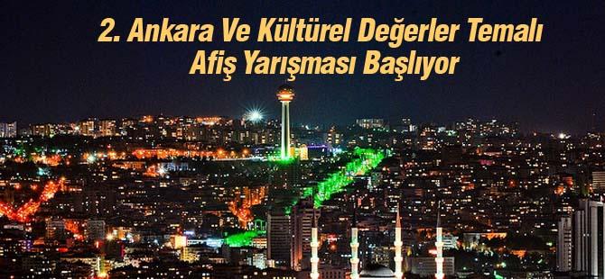 2. Ankara Ve Kültürel Değerler Temalı Afiş Yarışması Başlıyor