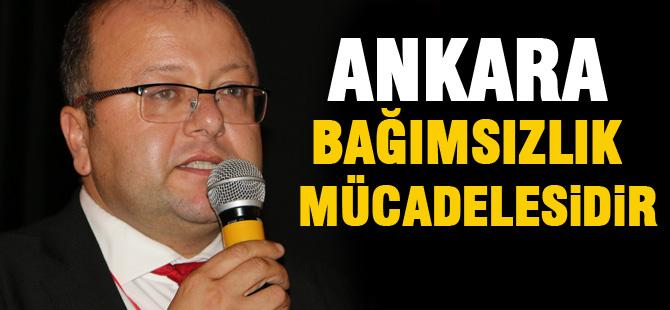 CHP'li Elikesik; 'Ankara bağımsızlık mücadelesine ev sahipliği yapmıştır'