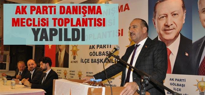 AK Parti Gölbaşı İlçe Danışma Toplantısı Yapıldı