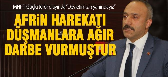 """MHP'li Güçlü; """"Devletimizin yanındayız"""""""