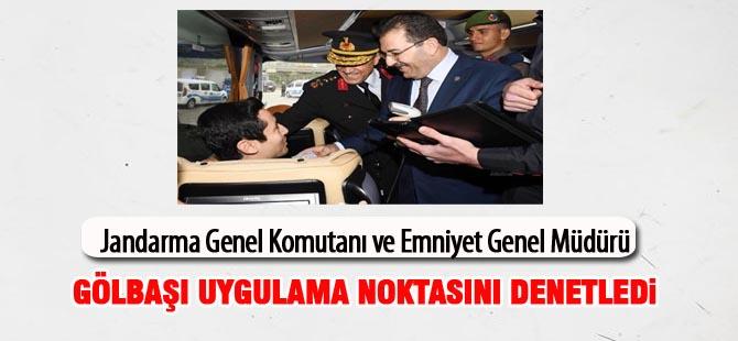 Jandarma Genel Komutanı ve Emniyet Genel Müdürü uygulama noktasında