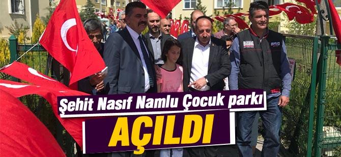 Şehit Nasıf Namlu çocuk parkı açıldı