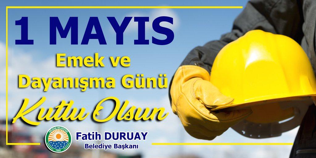 Başkan Duruay'dan 1 Mayıs İşçi Bayramı mesajı