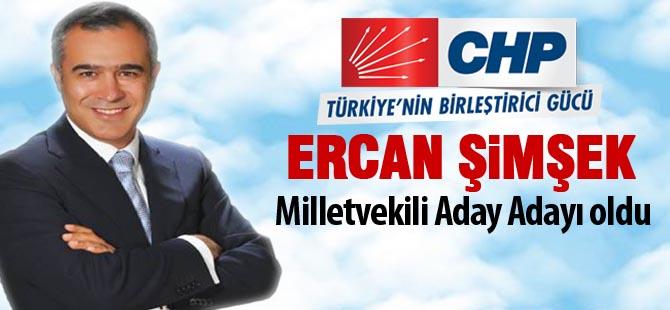 Ercan Şimşek Milletvekili aday adayı oldu