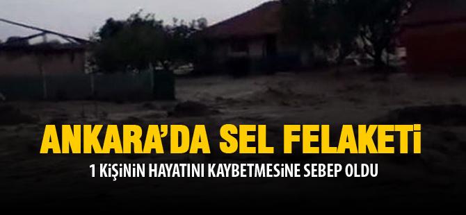 Ankara'da sele kapılan bir kişi hayatını kaybetti