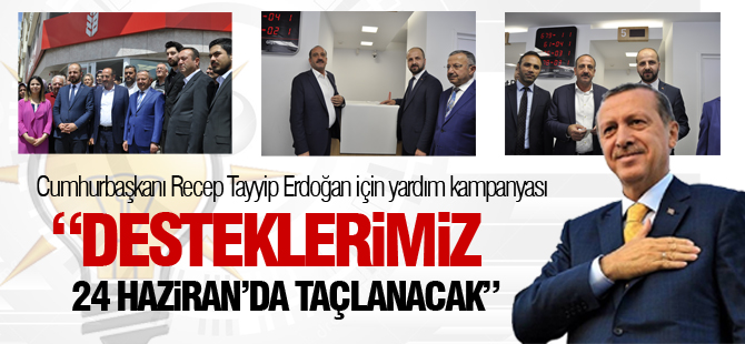 Cumhurbaşkanı Erdoğan için Gölbaşı'ndan yardım kampanyası