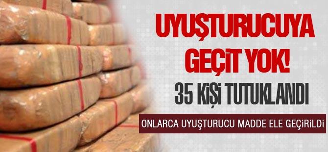 Ankara Narkotik ekipleri iş başınca: 35 kişi tutuklandı