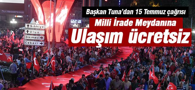 Başkan Tuna'dan 15 Temmuz çağrısı