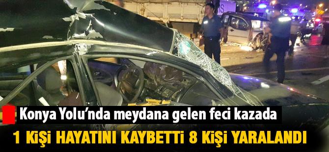 Konya Yolu'nda kaza: 1 ölü 8 yaralı
