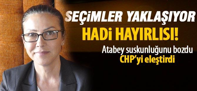 Atabey, iddialı konuştu CHP'lileri eleştirdi