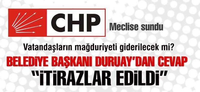 """CHP'liler """"Vatandaşların mağduriyeti giderilecek mi?"""""""