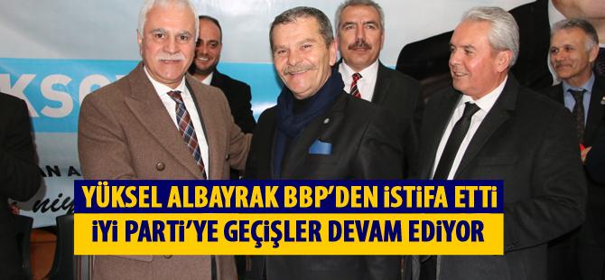 Yüksel Albayrak İYİ Parti'de