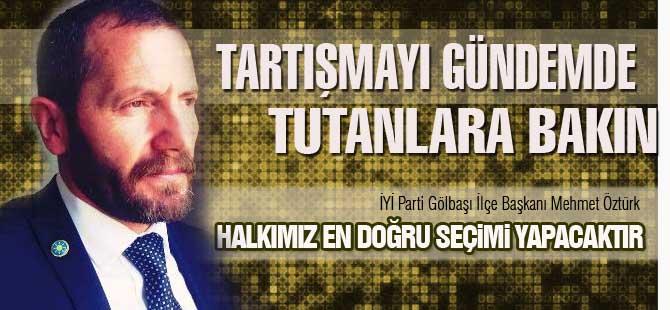"""Öztürk: """"Başkanımız Aksoy ve Gölbaşı İttifakı göreve hazır"""""""