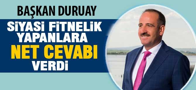 """Duruay'dan net cevap; """"Adaylarımızın yanındayız"""""""