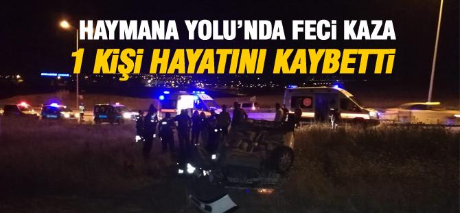 Haymana Yolu'nda kaza : 1 ölü