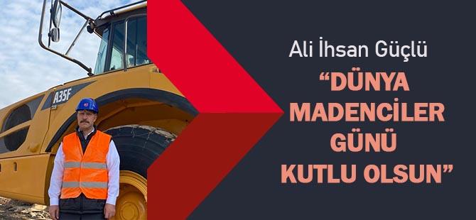 """Ali İhsan Güçlü;""""ALIN TERİNİ ÜLKESİ"""""""