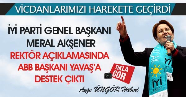 """İYİ Parti Genel Başkanı Akşener; """"Vicdanımız harekete geçti"""""""