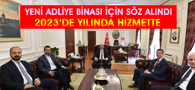 Selim Akceylan yeni adliye binası için tarih verdi