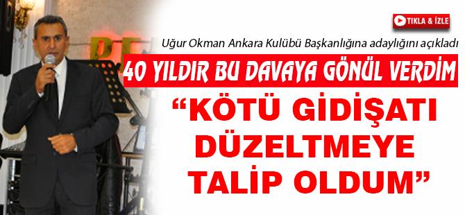 """Uğur Okman;""""Temelimiz Seğmenlik ve Ankara"""""""