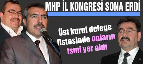 MHP İL KONGRESİ SONA ERDİ