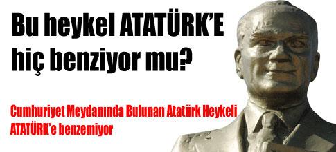 Heykel Atatürke benzemiyor