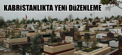 Gölbaşı mezarlığında yeni düzenleme yapılıyor…