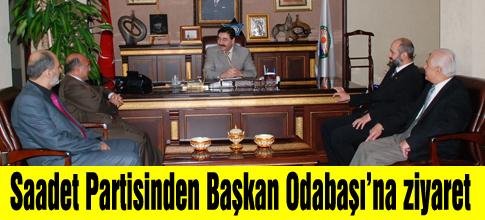 SAADET PARTİSİ'NDEN ODABAŞI'NA ZİYARET