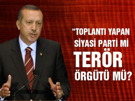 Erdoğan DTPye yüklendi
